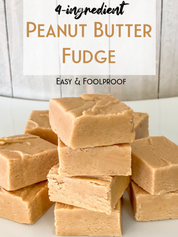 easy peanut butter fudge recipe homemade foolproof gift simple four ingredient christmas holiday treat candy baking